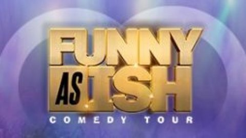 Funny as Ish Comedy Tour Comes to VSU Multi-Purpose Center