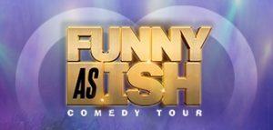 Funny as Ish Comedy Tour Comes to VSU Multi-Purpose Center
