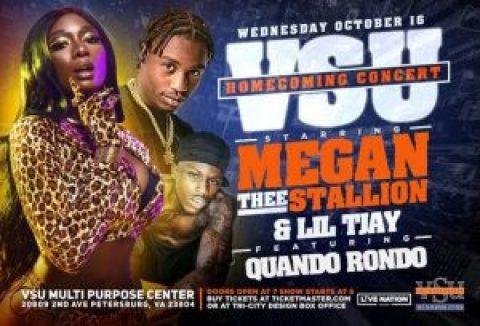 VSU HOMECOMING CONCERT STARRING MEGAN THEE STALLION AND LIL TJAY, FEATURING QUANDO RONDO COMES TO THE VSU MULTI-PURPOSE CENTER, OCTOBER 16TH