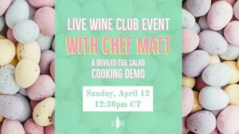 Live Easter Wine Club Event with Chef Matt: A Deviled Egg Cooking Demo