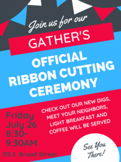 You're Invited To Gather Ribbon Cutting Ceremony