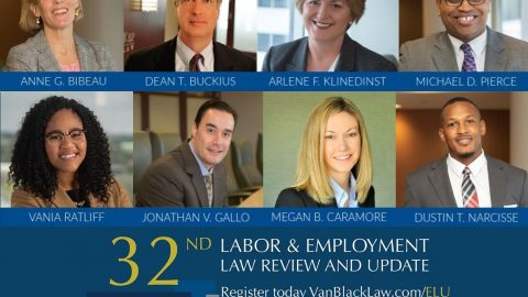 Vandeventer Black to Hold 32nd Annual Labor & Employment Law Review and Update