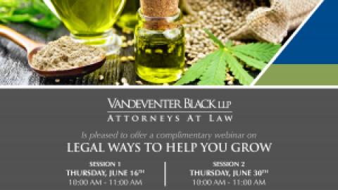 Hemp & Medical Cannabis Industry Webinar: Legal ways to help you grow