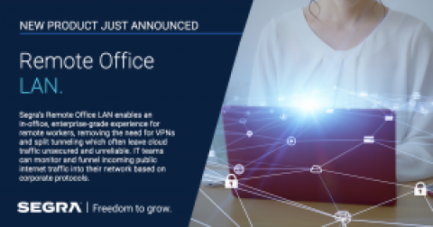 Segra Launches Enterprise-Grade Remote Office LAN