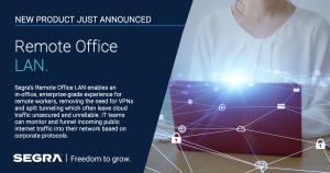 Segra Launches Enterprise-Grade Remote Office LAN